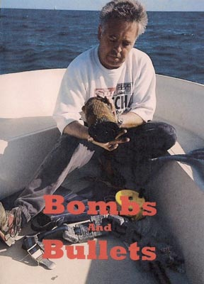Bombs And Bullets DVD
