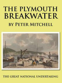 Plymouth Breakwater Book - Peter Mitchell