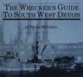 The Wreckers Guide To South West Devon Part 1