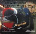 The Wreckers Guide To South West Devon Part 2