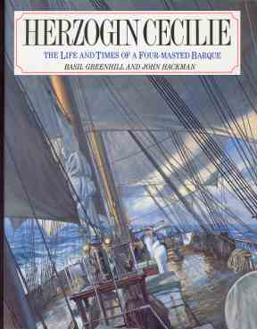 The Herzogin Cecilie: the life and times of a four masted Barque